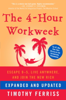 Timothy Ferriss - The 4-Hour Workweek, Expanded and Updated artwork
