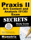 Praxis II Art Content And Analysis 5135 Exam Secrets Study Guide