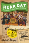 Hear Dat New Orleans A Guide To The Rich Musical Heritage  Lively Current Scene