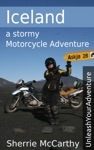 Iceland A Stormy Motorcycle Adventure
