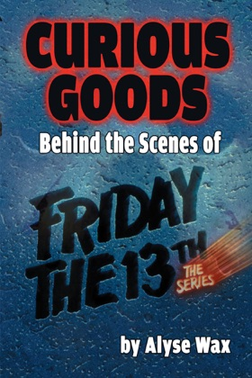 Curious Goods: Behind the Scenes of Friday the 13th: The Series image