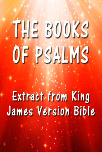 King James - The Book of Psalms: Extract from King James Version Bible