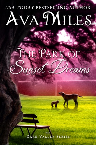 Ava Miles - The Park of Sunset Dreams