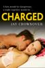 Jay Crownover - Charged (Saints of Denver, Book 2) artwork