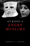 Europes Angry Muslims