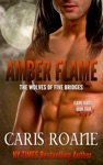 Amber Flame The Wolves Of Five Bridges