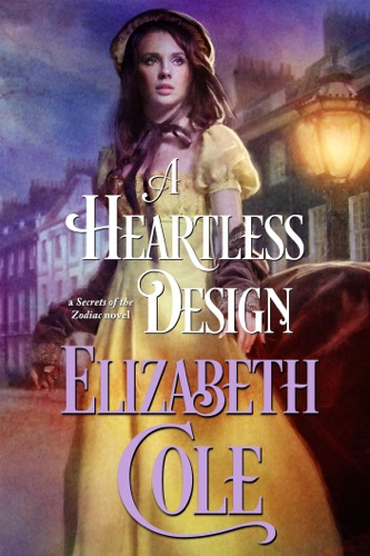 A Heartless Design - Elizabeth Cole - Elizabeth Cole