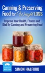 Canning  Preserving Food For Weight Loss