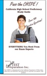 Pass The CHSPE California High School Proficiency Exam Study Guide And Practice Questions