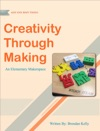 One Best Thing Creativity Through Making
