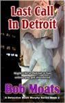 Last Call In Detroit
