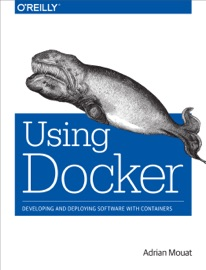 Using Docker - Adrian Mouat