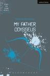 My Father Odysseus