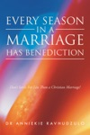 Every Season In A Marriage Has Benediction