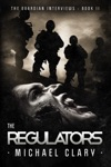 The Regulators The Guardian Interviews Book 2