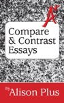 A Guide To Compare And Contrast Essays