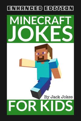 Minecraft Jokes for Kids (Enhanced Edition) - Jack Jokes book
