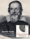 Galileos World Exhibit Guide