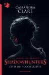 Shadowhunters - Citt Del Fuoco Celeste