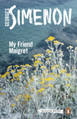 My Friend Maigret Book Cover