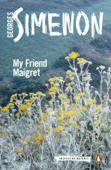 My Friend Maigret Book Cover