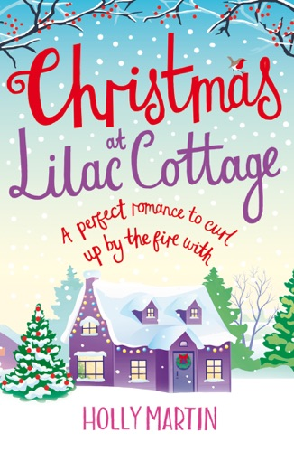 Holly Martin - Christmas at Lilac Cottage