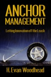 Anchor Management Letting Innovation Off The Leash