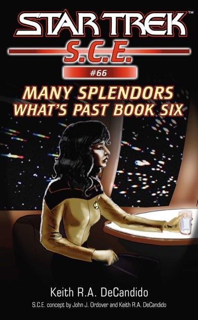 Star Trek Sce Many Splendors By Keith Ra Decandido On Apple Books