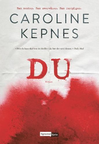 Caroline Kepnes - Du