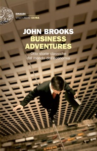 Business Adventures da John Brooks