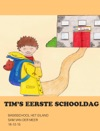 Tims Eerste Schooldag