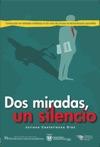 Dos Miradas Un Silencio Construccin De Realidades Mediticas En La Crisis Del Proceso De Desmovilizacin Paramilitar