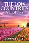 The Low Countries A History