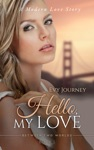 Hello My Love Between Two Worlds Book 1