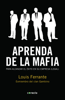 Aprenda de la mafia - Louis Ferrante