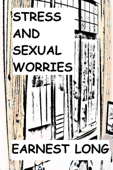 Stress and Sexual Worries