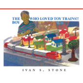 The Boy Who Loved Toy Trains