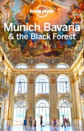 Munich, Bavaria & the Black Forest Travel Guide book