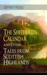 The Shepherds Calendar And Other Tales From Scottish Highlands