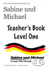 Sabine und Michael Teacher's Book Level One