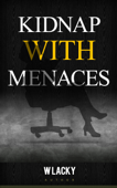 Kidnap with Menaces