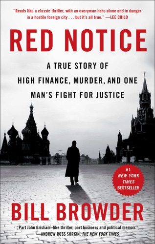 Red Notice - Bill Browder - Bill Browder