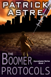 The Boomer Protocols (The Apocalypse Series, Book 1) PDF Download