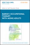 Occupational Therapy With Aging Adults - E-Book