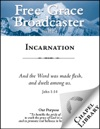 Free Grace Broadcaster - Issue 234 - Incarnation