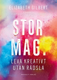 Stor magi - Leva kreativt utan rädsla PDF Download
