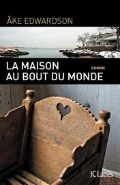 LA MAISON AU BOUT DU MONDE