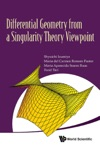 Differential Geometry From A Singularity Theory Viewpoint