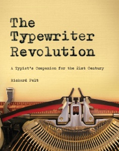 The Typewriter Revolution: A Typist's Companion for the 21st Century Book Cover