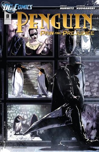 Gregg Hurwitz & Szymon Kudranski - Penguin: Pain & Prejudice (2011-) #3
